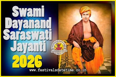 2026 Swami Dayanand Saraswati Jayanti Date & Time, 2026 Swami Dayanand Saraswati Jayanti Calendar