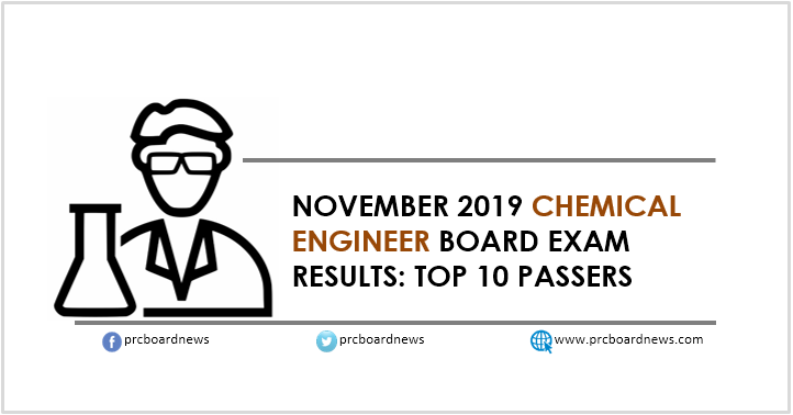 RESULT: November 2019 Chemical Engineer board exam top 10 passers