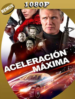 Aceleracion Maxima (2019) REMUX 1080p Latino [GoogleDrive] PGD