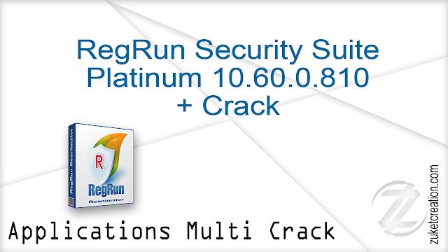 RegRun Security Suite Platinum 10.60.0.810 + Crack   |  36 MB