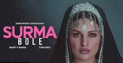 SURMA BOLE Song Lyrics - Himanshi Khurana