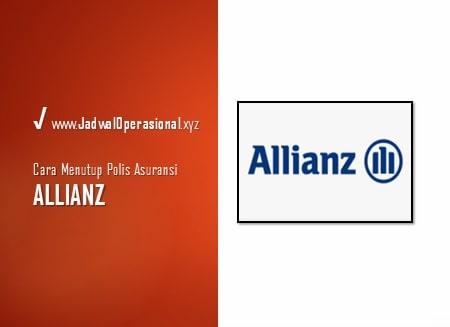 Cara Menutup Polis Asuransi Allianz