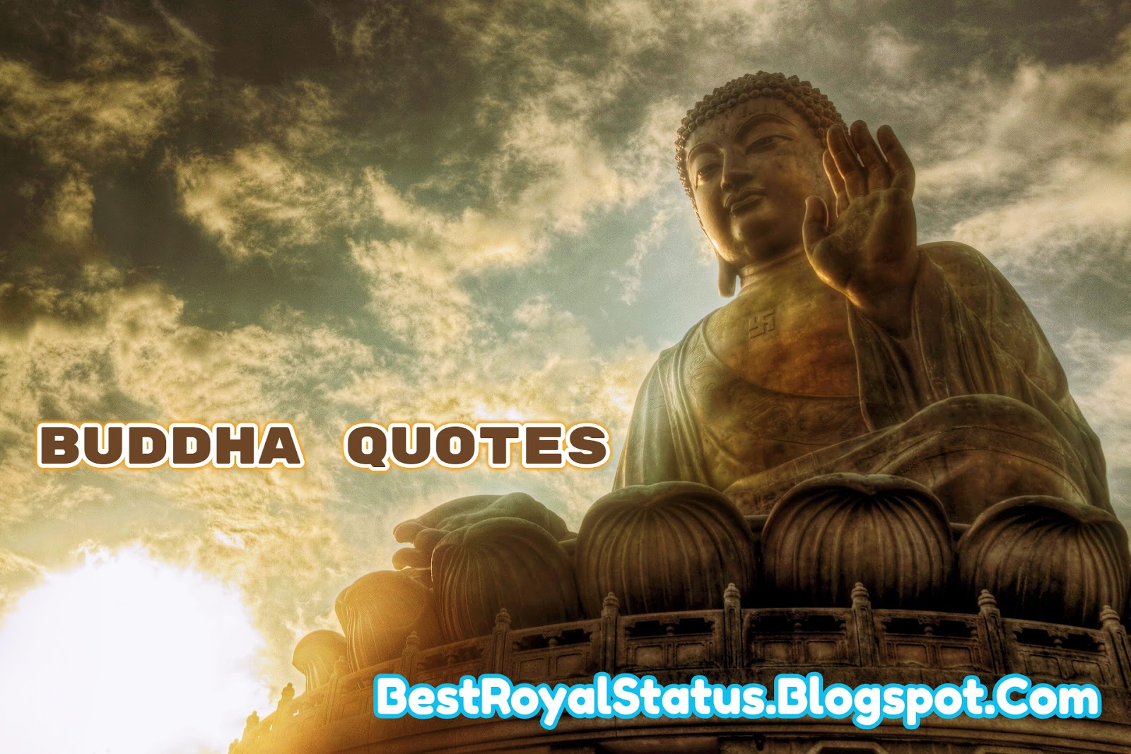Buddha Quote On Life Best Buddha Quotes On Life  Bestroyalstatus.blogspot