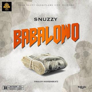 MUSIC: Snuzzy - Babalowo