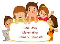 Soal UAS Matematika Kelas 5 Semester 1