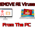 REMOVE All Viruses from the PC