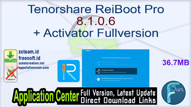 Tenorshare ReiBoot Pro 8.1.0.6 + Activator Fullversion