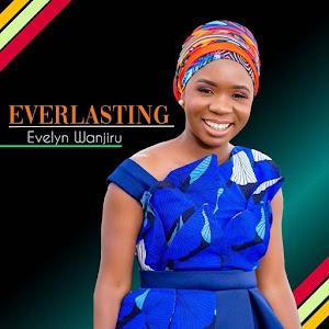 Evelyn Wanjiru | Everlasting