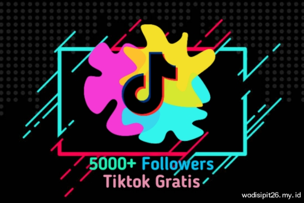 5000+ followers tiktok gratis tanpa login dan password