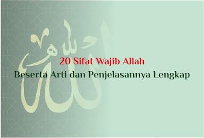 https://www.abusyuja.com/2019/10/20-sifat-wajib-allah-beserta-arti-dan-penjelasan.html