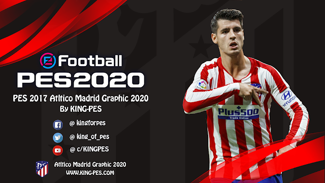 PES 2017 Atltico Madrid Graphic 2020 By KING-PES