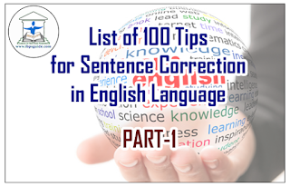 List of 100 Tips for Sentence Correction in English Language | Part-1