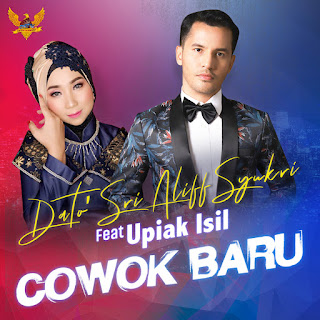 Aliff Syukri - Cowok Baru (feat. Upiak Isil) MP3