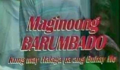 Maginoong Barumbado (1996)