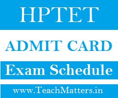 image : HP TET Admit Card 2021 Exam Schedule @ TeachMatters
