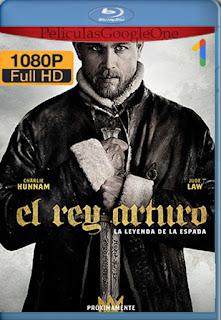El Rey Arturo: La Leyenda de la Espada (2017) [1080p BRrip] [Latino-Inglés] [LaPipiotaHD]