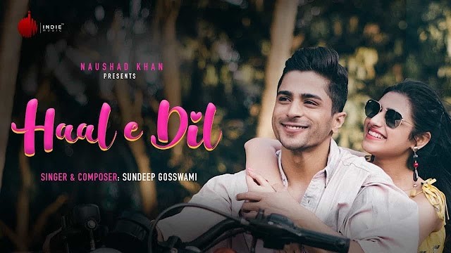 Haal E Dil Lyrics - Sundeep Gosswami