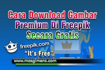 Cara Download File Premium Di Freepik Secara Gratis