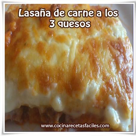 Recetas de pastas,  lasaña de carne a los 3 quesos