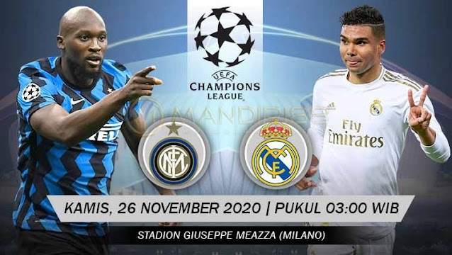 Prediksi Inter Milan Vs Real Madrid, Kamis 26 November 2020 Pukul 03.00 WIB @ SCTV