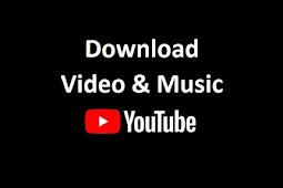 Cara Download Video atau Musik di Youtube Mudah