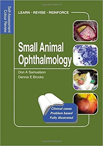 Small Animal Ophthalmology Self-Assessment Colour Review - WWW.VETBOOKSRORE.COM