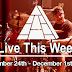 Live This Week: November 24th - 30th, 2019