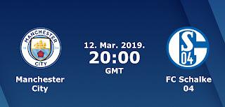 مباشر مشاهدة مباراة مانشستر سيتي وشالكه بث مباشر 12-03-2019 محرز دوري ابطال اوروبا يوتيوب بدون تقطيع