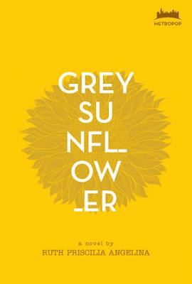 Grey Sunflower by Ruth Priscilia Angelina Pdf