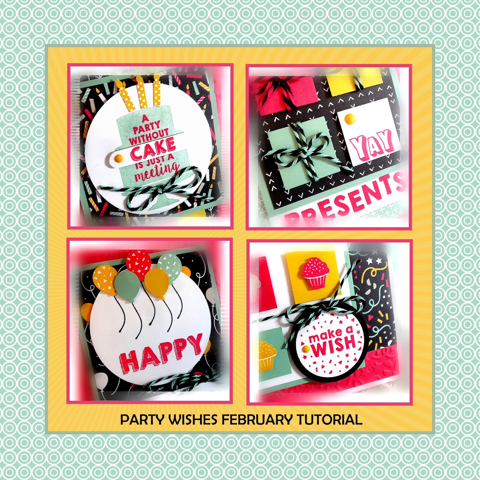 February 2016 Party Wishes Tutorial