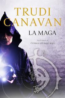 La maga   Crónicas del mago negro #0   Trudi Canavan