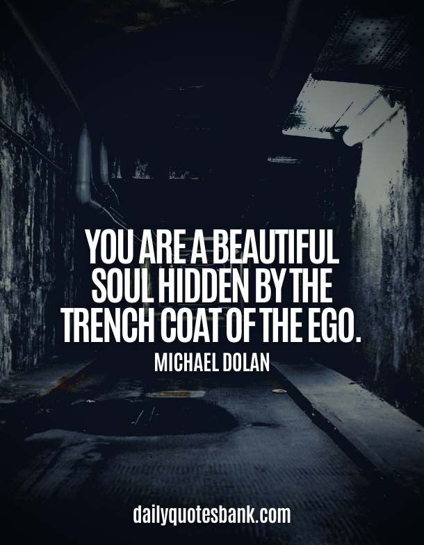 You Are A Beautiful Soul Quotes For Her and Him