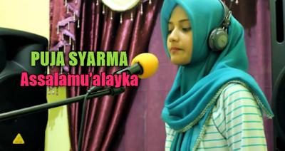 Puja Syarma, Lagu Religi, Lagu Cover, 2018,Download Lagu Puja Syarma - Assalamualayka Mp3