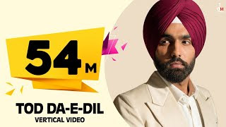 Tod da E Dil Ammy Virk Status Video Download
