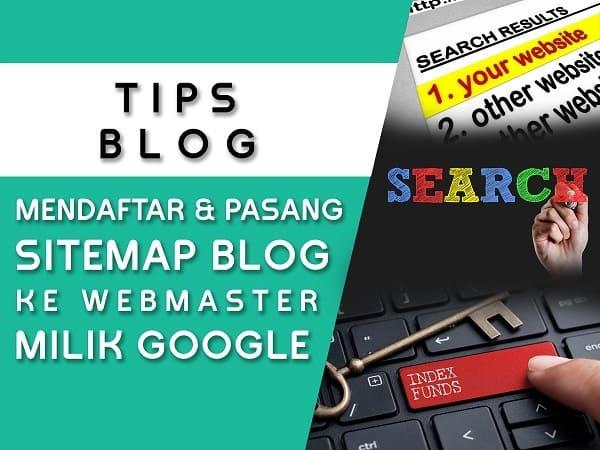 cara mendaftar dan memasang sitemap blog ke google webmaster tools