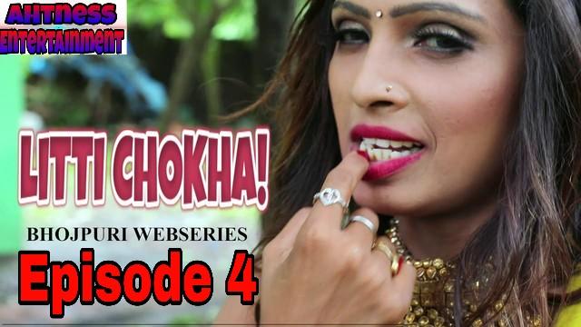 Litti Chokha (2019)  - NueFliks Webseries (s01ep04)