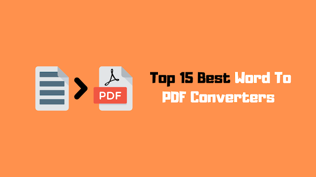 15 Best Word To PDF Converters