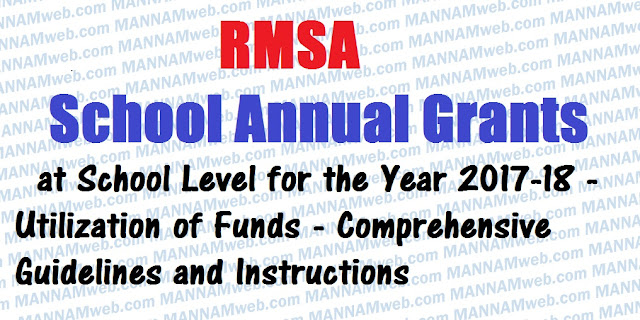 Release of Funds towards Implementation of RMSA Programme in Andhra Pradesh under the components of School Annual Grants at School Level for the Year 2017-18 - Utilization of Funds - Comprehensive Guidelines and Instructions