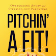 """Pitchin' a Fit"" Book Review"