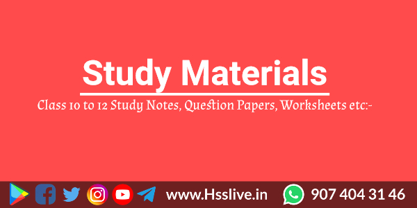 Hsslive class 10 to 12 study notes
