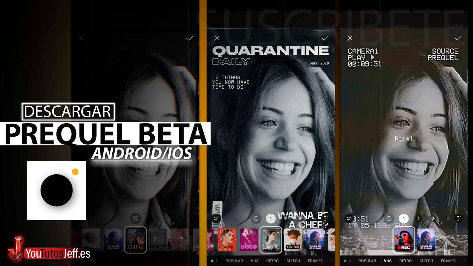 Brutales Efectos y Filtros, Descargar PREQUEL Android o iOS