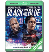 BLACK AND BLUE (2019) WEB-DL 1080P HD MKV ESPAÑOL LATINO