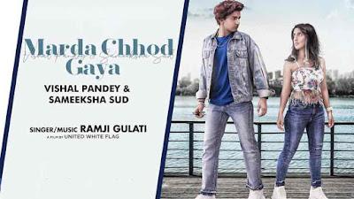 MARDA CHHOD GAYA - Ramji Gulati