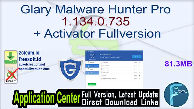 Glary Malware Hunter Pro 1.134.0.735 + Activator Fullversion