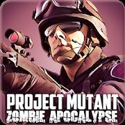 Project Mutant Zombie Apocalypse Apk