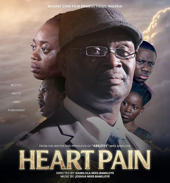 Christian Movie: Heart Pain – Mount Zion Film Productions