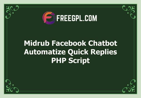 Midrub Facebook Chatbot – Automatize Quick Replies with Templates in Messenger Free Download