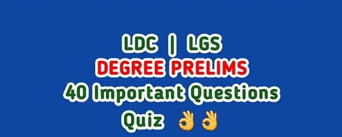 LDC, LGS, Degree Preliminary Quiz
