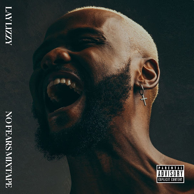 LAYLIZZY - NO FEARS (NOVO ÁLBUM) [DOWNLOAD/BAIXAR ÁLBUM] 2021