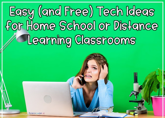 integrating technology easily and free for your remote and distance learning classroom